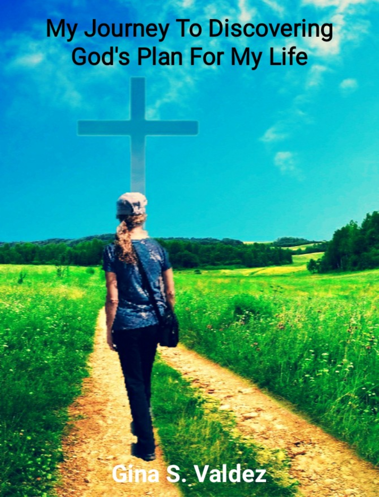 My Journey to Discovering God's Plan for My Life
