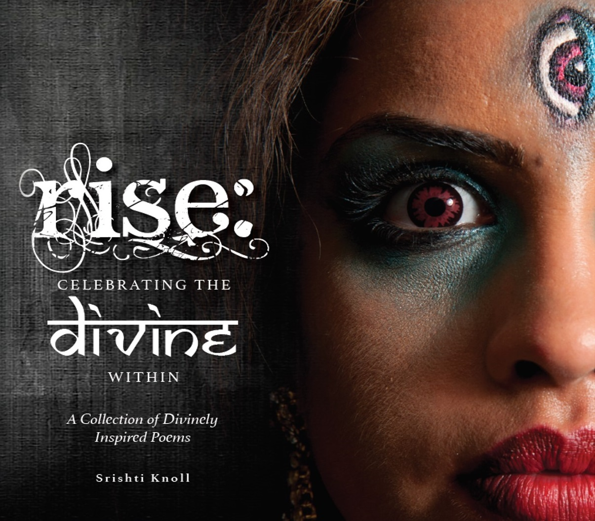 RISE : CELEBRATING THE DIVINE WITHIN