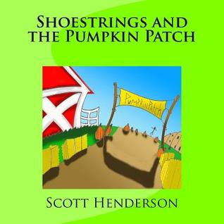 Shoestrings and the Pumpkin Patch
