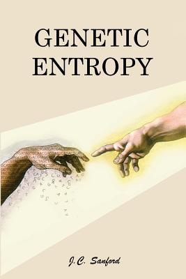 Genetic Entropy & the Mystery of the Genome