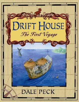 The Drift House: The First Voyage