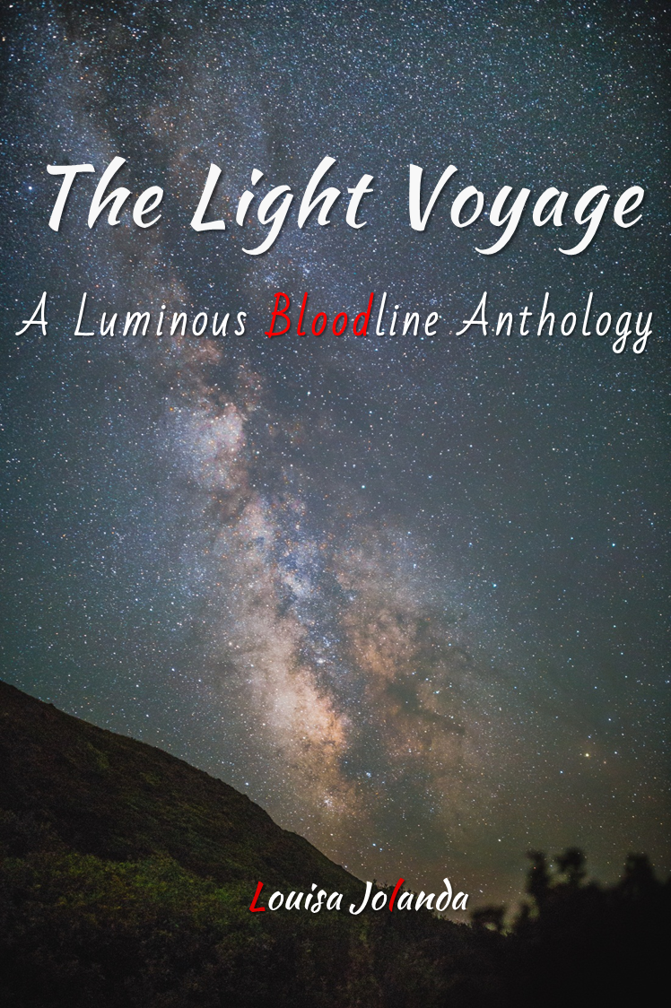 The Light Voyage - A Luminous Bloodline Anthology