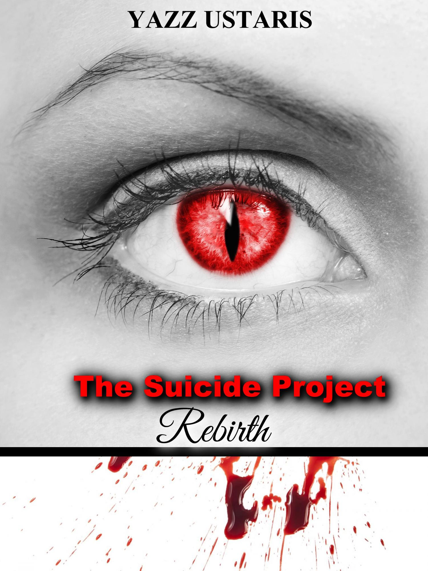 The Suicide Project: Rebirth