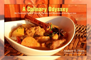 A Culinary Odyssey: My Cookbook Diary of Travels, Flavors, and Memories of Southeast Asia
