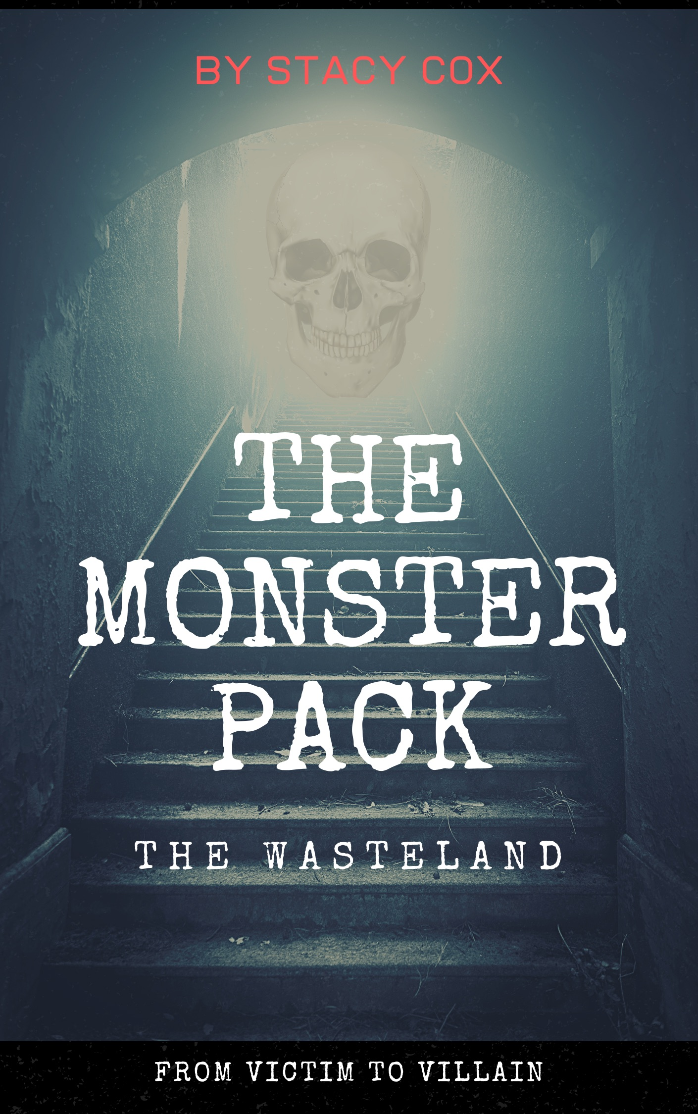 The Monster Pack: The Wasteland