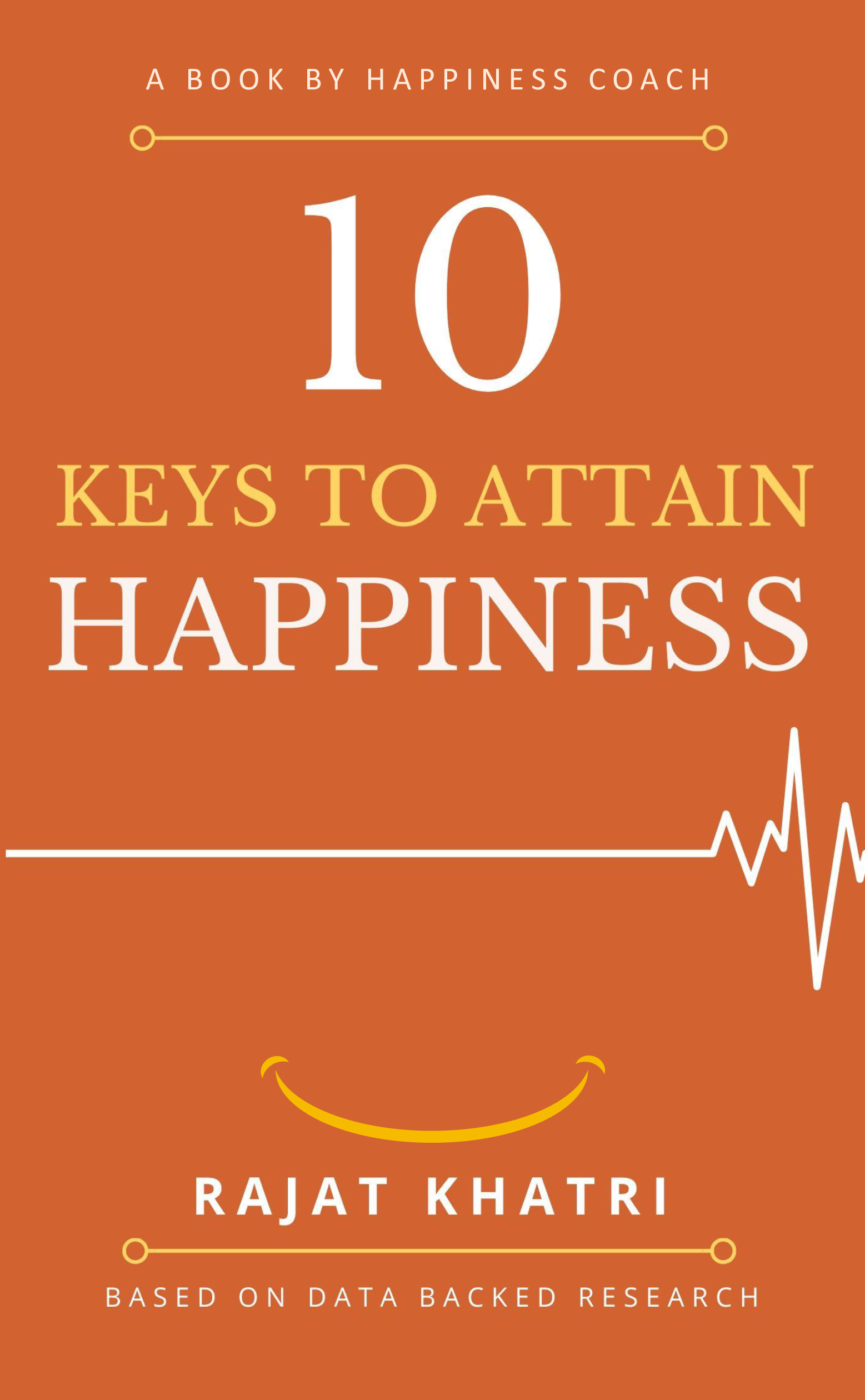 10 Keys to Attain Happiness