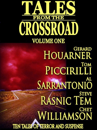 Tales From the Crossroad: Volume 1