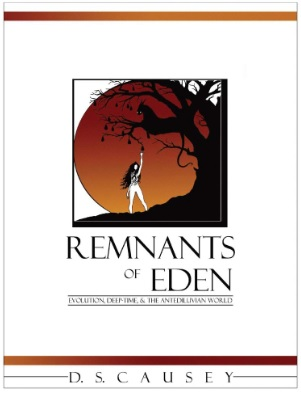 Remnants of Eden: Evolution, Deep-Time, & the Antediluvian World