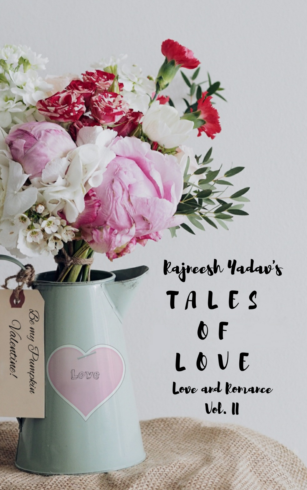 Tales of Love (Love and Romance Vol. II)
