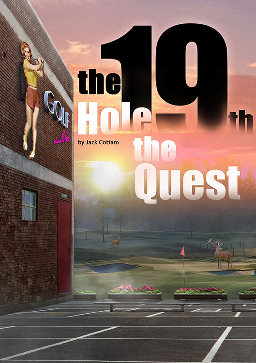 The 19th Hole - The Quest