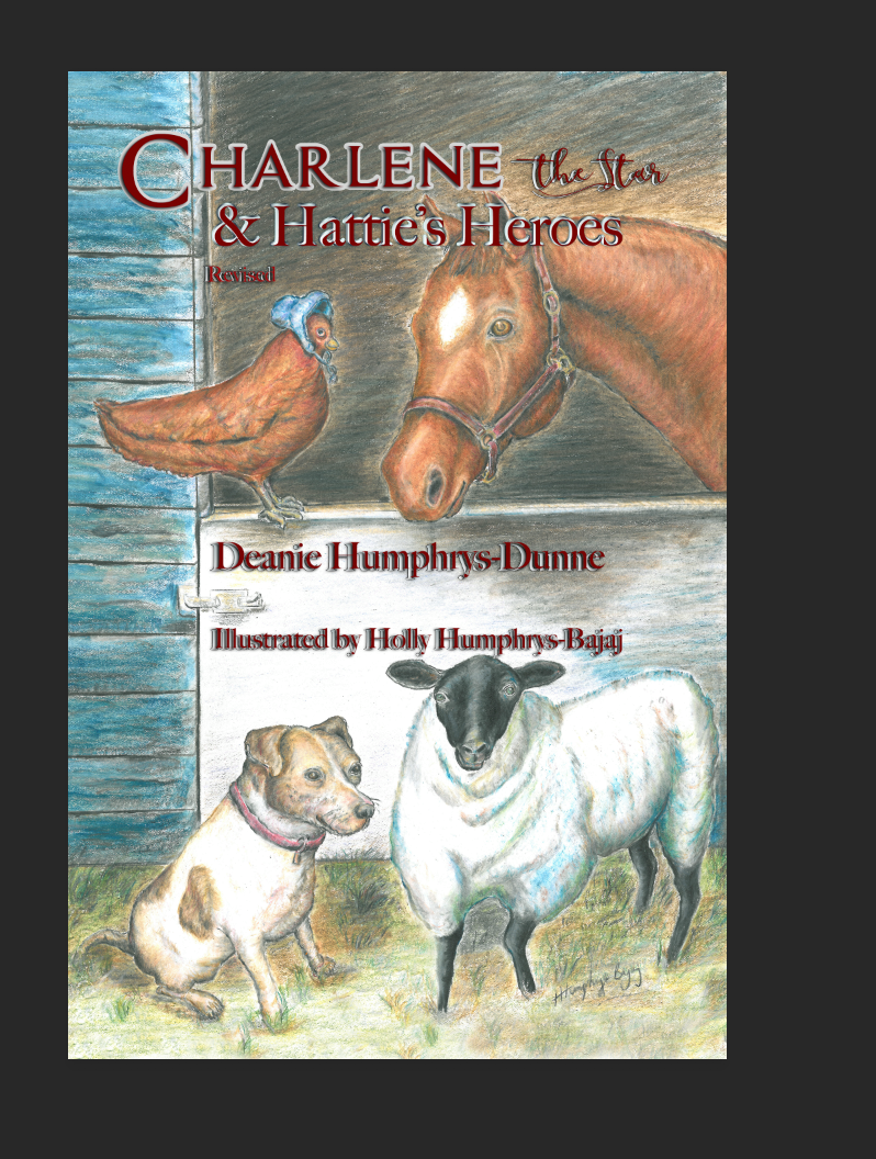 Charlene the Star and Hattie's Heroes-Volume 2 (revised)