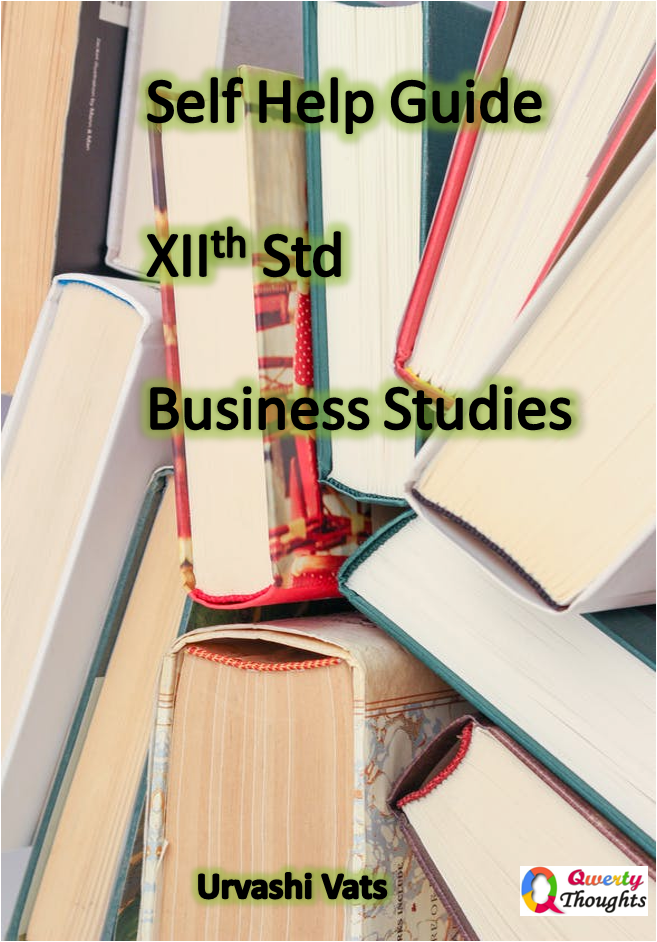 Self help guide to XIIth std Business Studies.