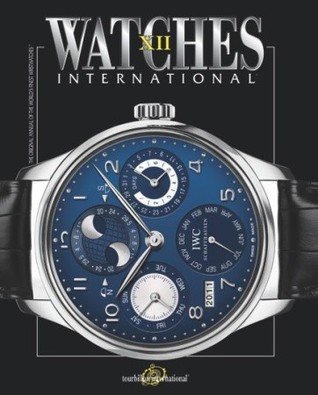 Watches International XII: Volume XII