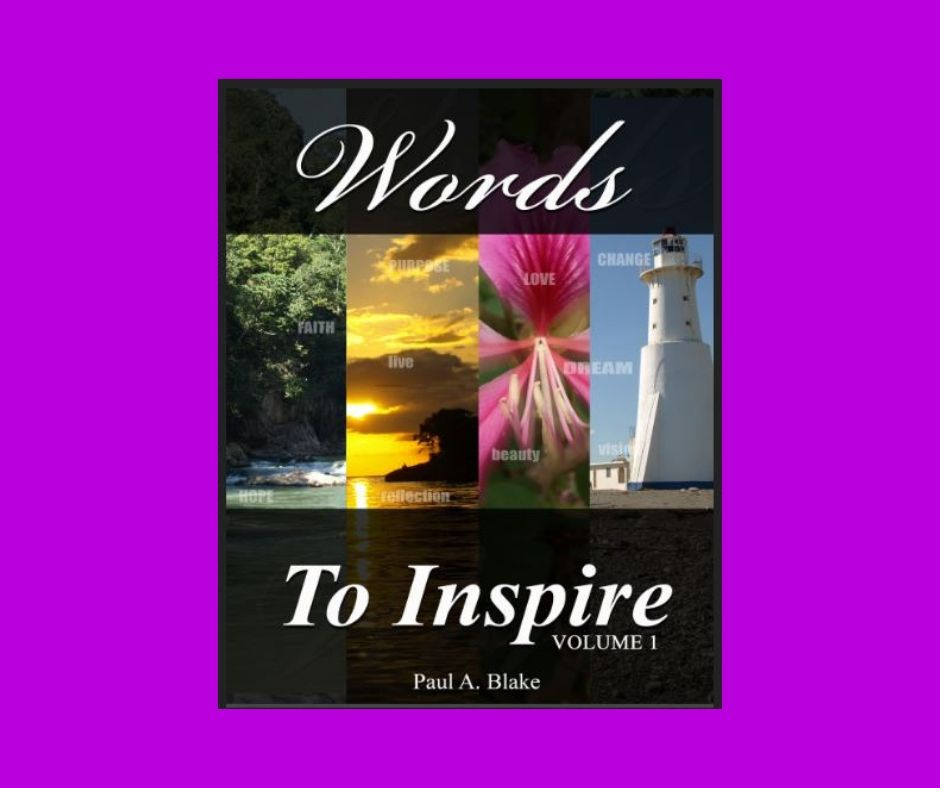 Words to Inspire Volume one