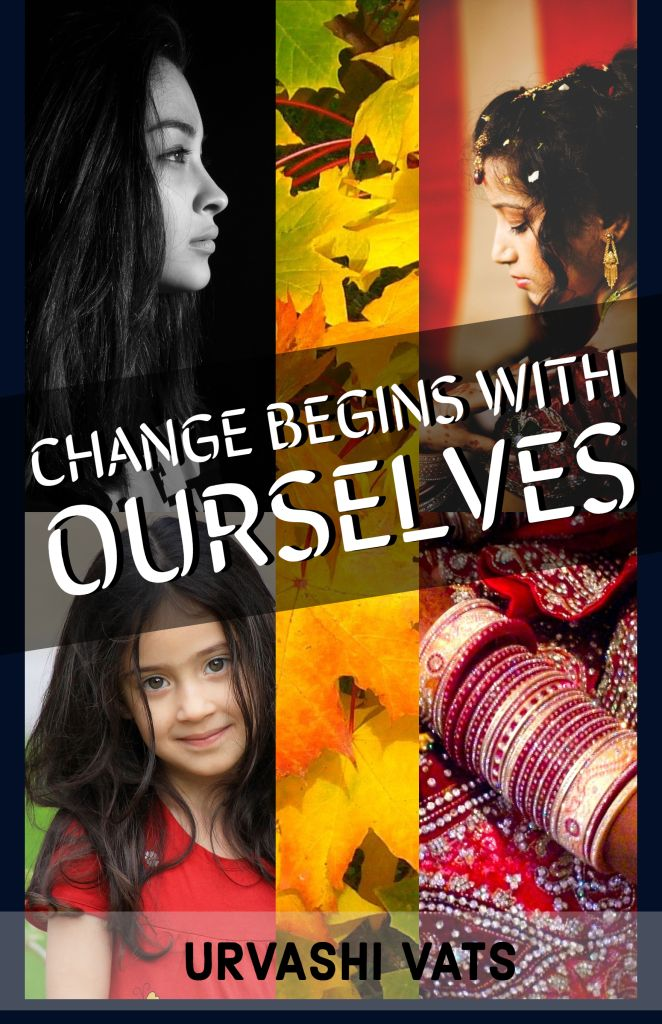 Change Begins With Ourselves