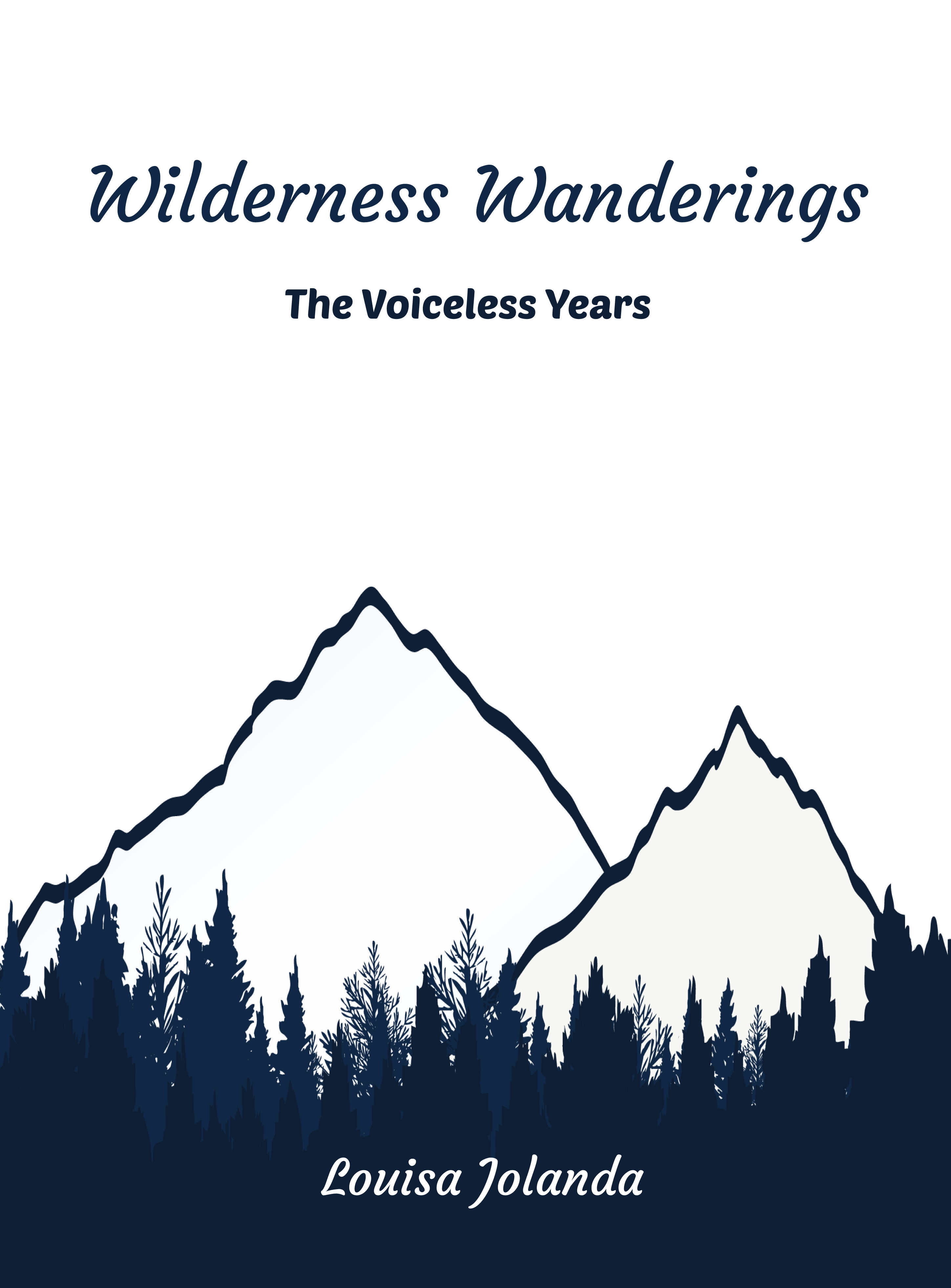 Wilderness Wanderings - The Voiceless Years