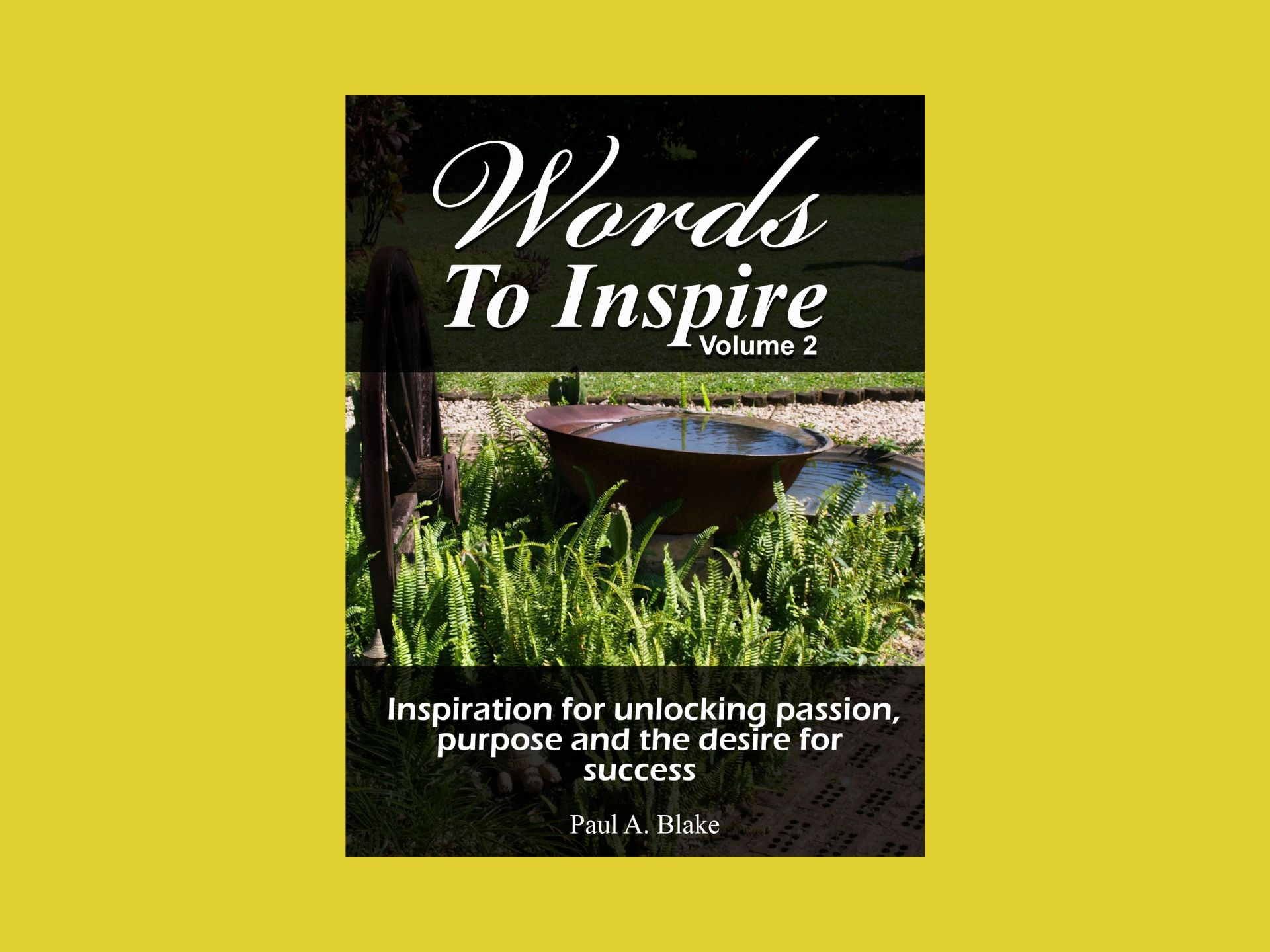 Words to Inspire Volume two