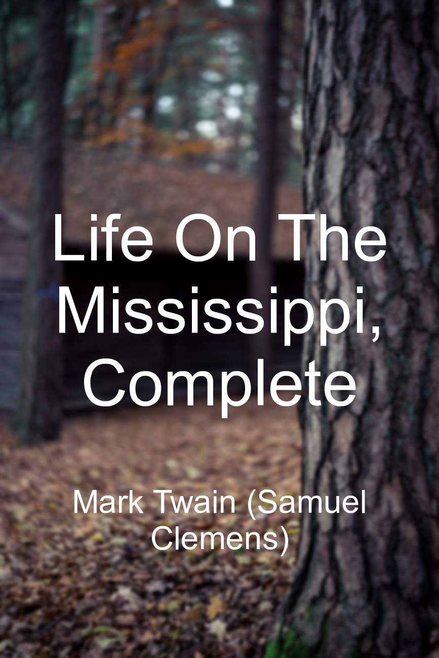 Life On The Mississippi, Complete