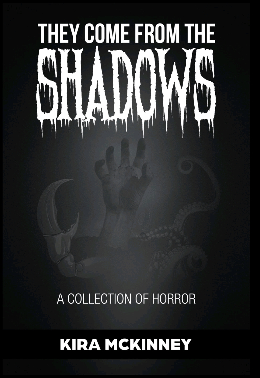 They Come from the Shadows: A Collection of Horror